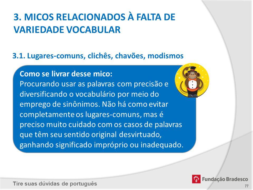 3. MICOS RELACIONADOS À FALTA DE VARIEDADE VOCABULAR