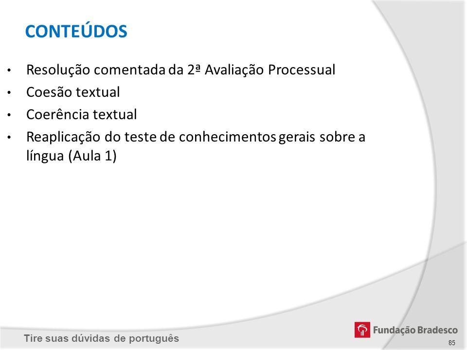 CONTEÚDOS Resolução comentada da 2ª Avaliação Processual