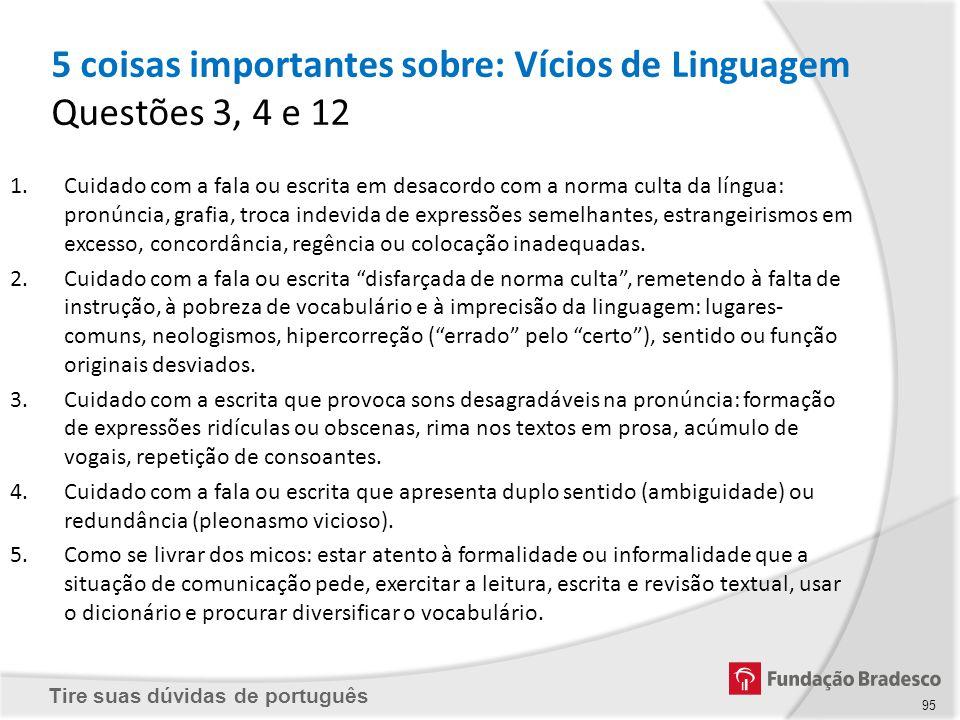 5 coisas importantes sobre: Vícios de Linguagem Questões 3, 4 e 12