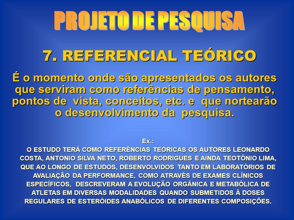 PROJETO DE PESQUISA 7. REFERENCIAL TEÓRICO
