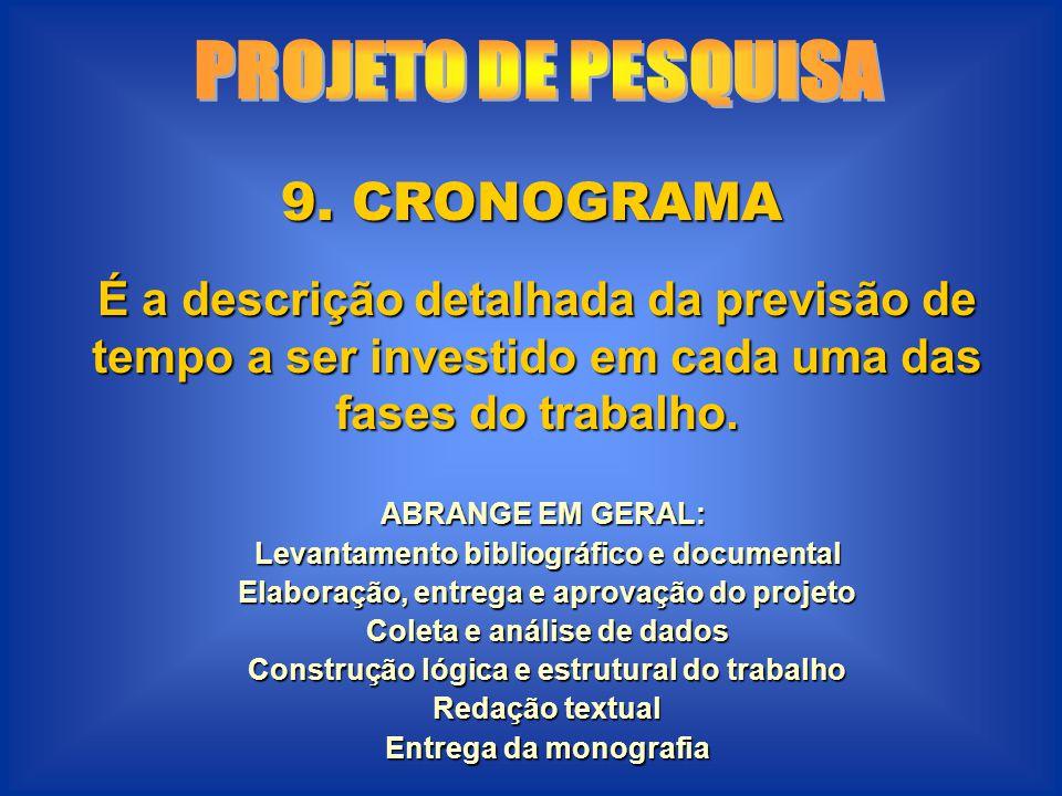 PROJETO DE PESQUISA 9. CRONOGRAMA