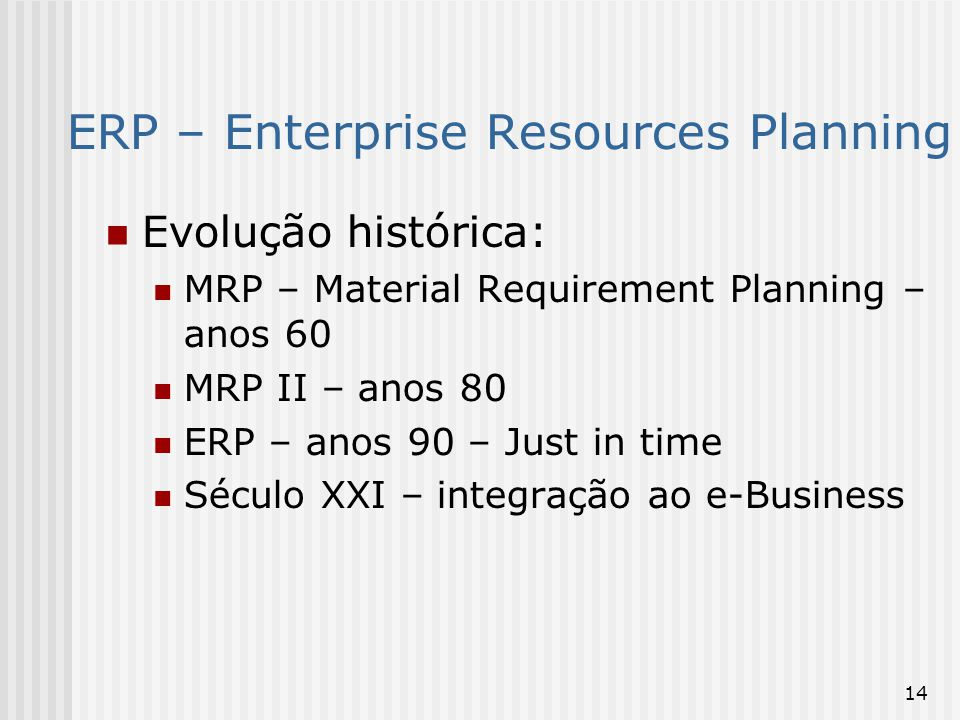 ERP – Enterprise Resources Planning