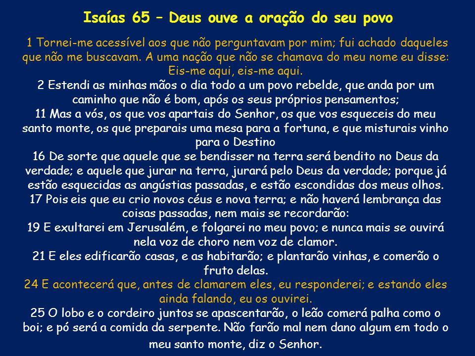 Isaías 65 – Deus ouve a oração do seu povo