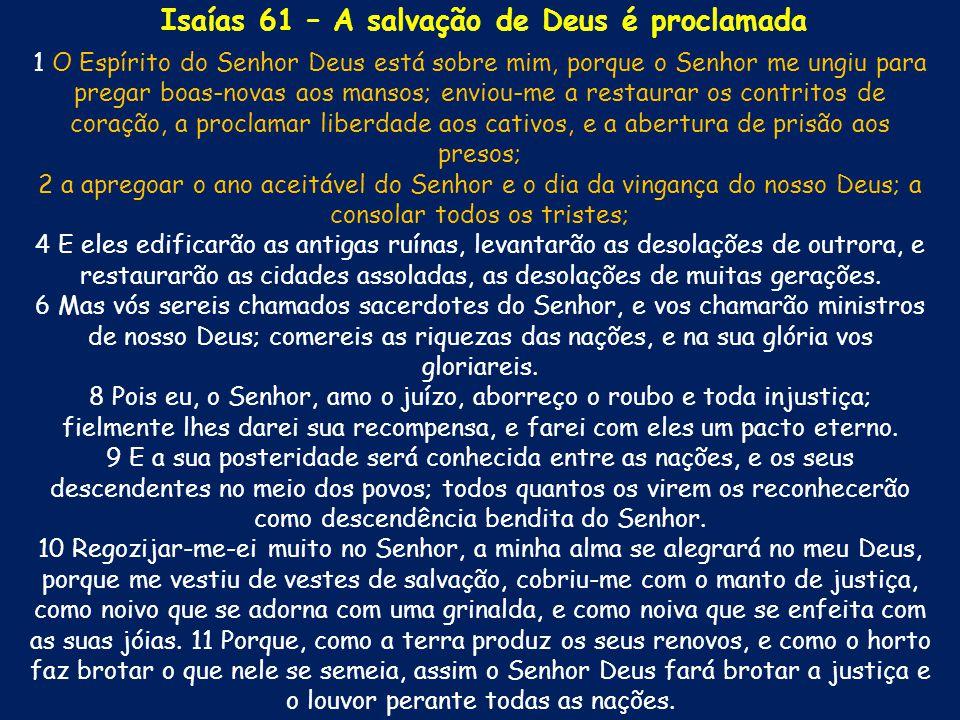 Isaías 61 – A salvação de Deus é proclamada