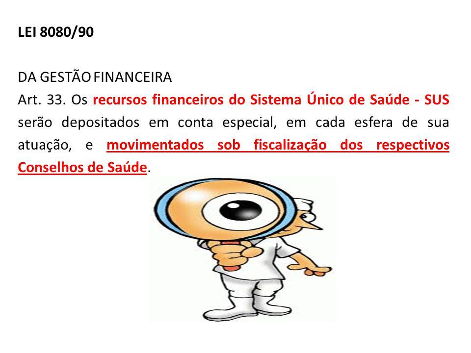 LEI 8080/90 DA GESTÃO FINANCEIRA.