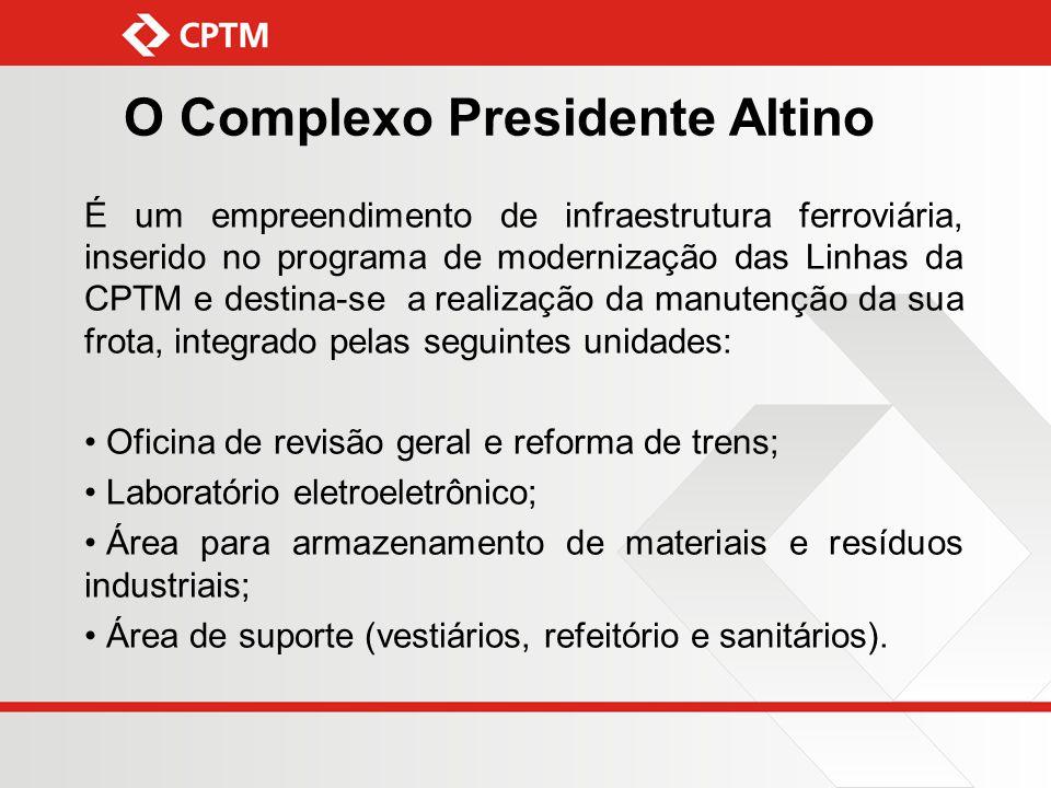 O Complexo Presidente Altino