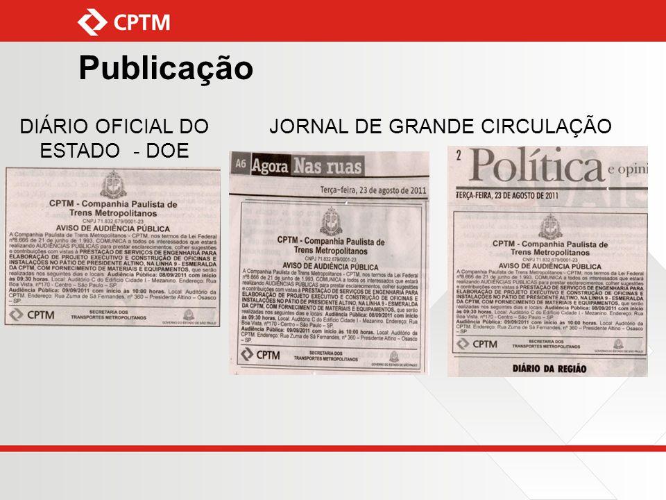 Publicação DIÁRIO OFICIAL DO ESTADO - DOE JORNAL DE GRANDE CIRCULAÇÃO