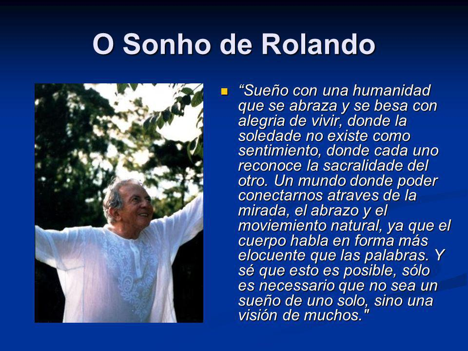 O Sonho de Rolando