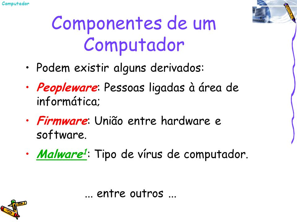 Componentes de um Computador