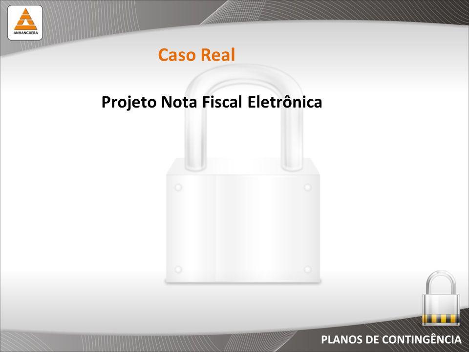 Caso Real Projeto Nota Fiscal Eletrônica