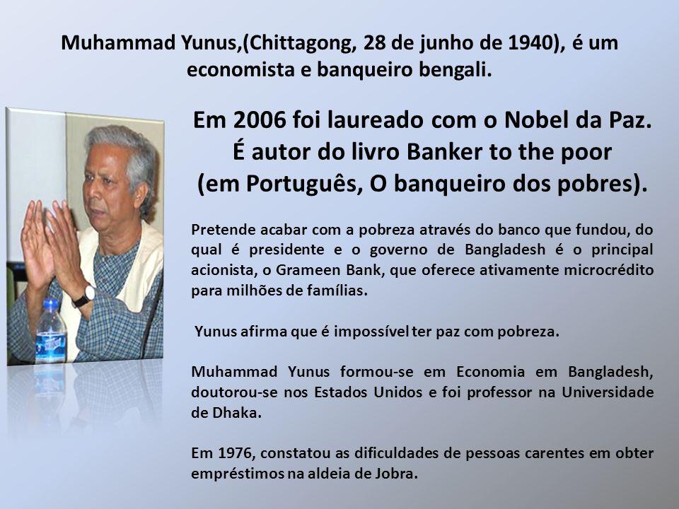 Em 2006 foi laureado com o Nobel da Paz.
