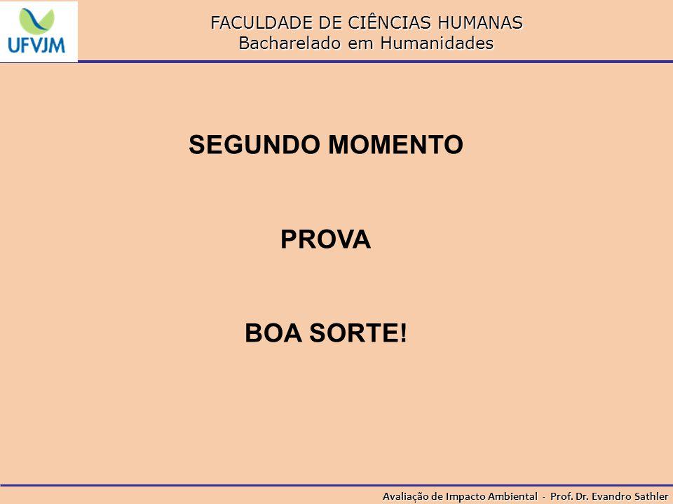 SEGUNDO MOMENTO PROVA BOA SORTE!