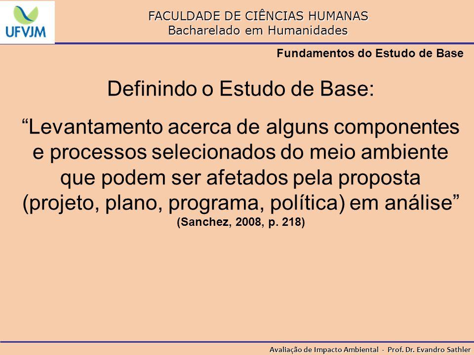 Definindo o Estudo de Base: