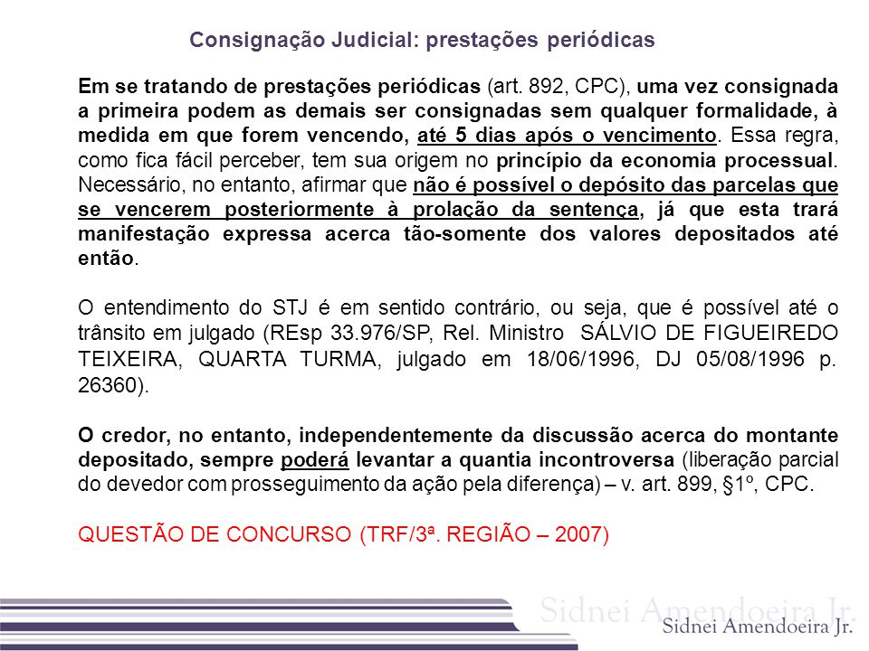 Consignação Judicial: prestações periódicas