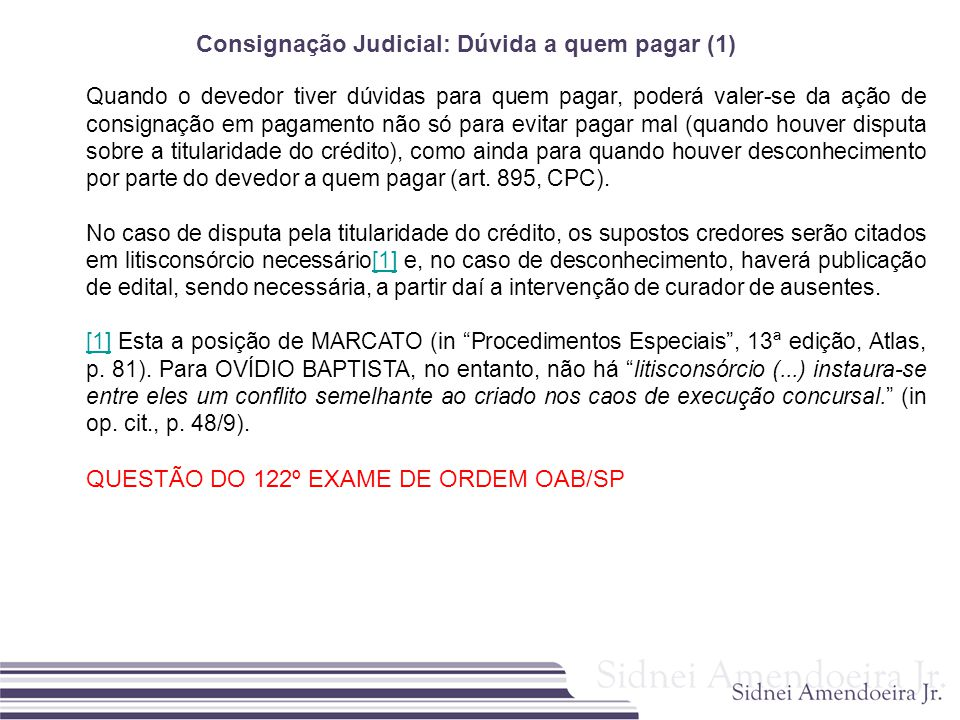 Consignação Judicial: Dúvida a quem pagar (1)