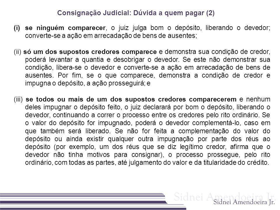 Consignação Judicial: Dúvida a quem pagar (2)