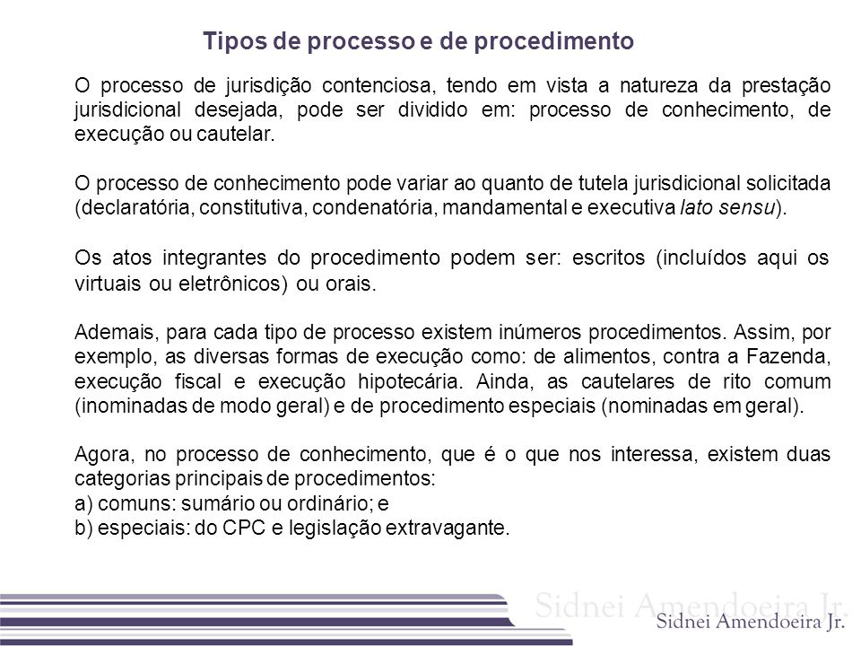 Tipos de processo e de procedimento