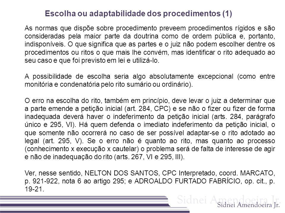Escolha ou adaptabilidade dos procedimentos (1)