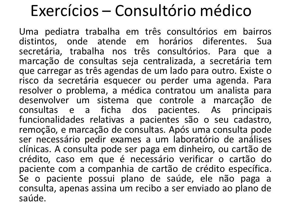Exercícios – Consultório médico