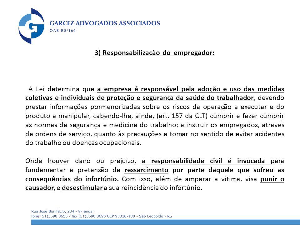 3) Responsabilização do empregador: