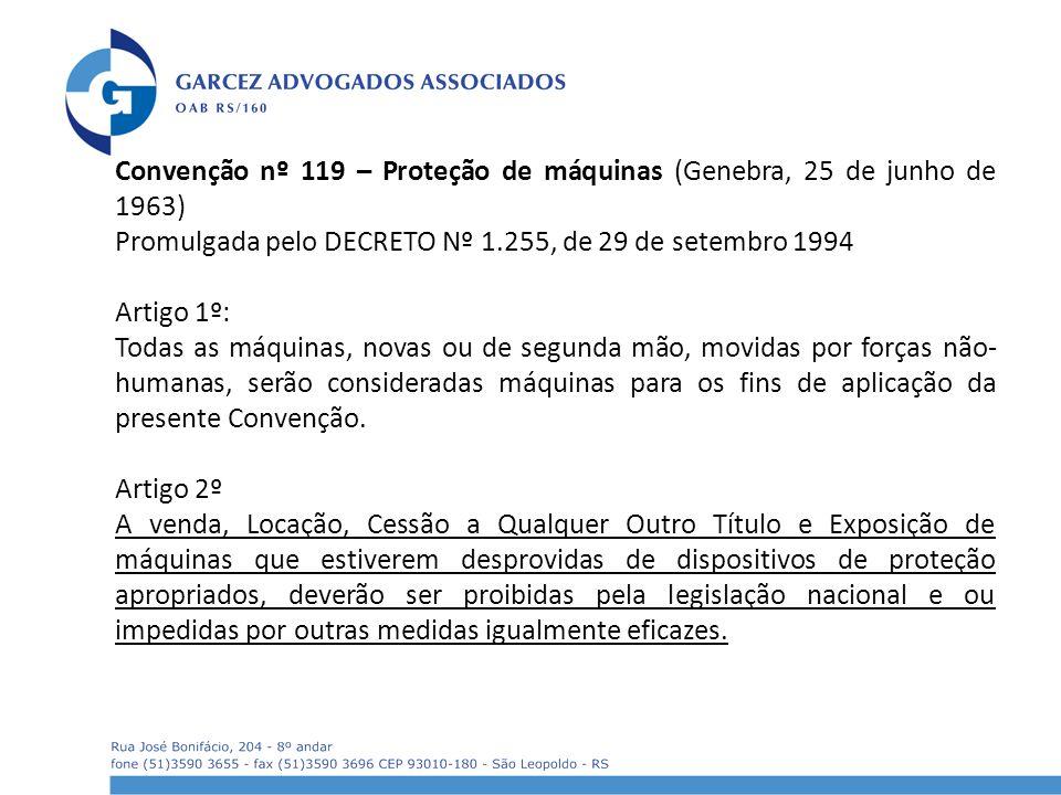 Convenção nº 119 – Proteção de máquinas (Genebra, 25 de junho de 1963)