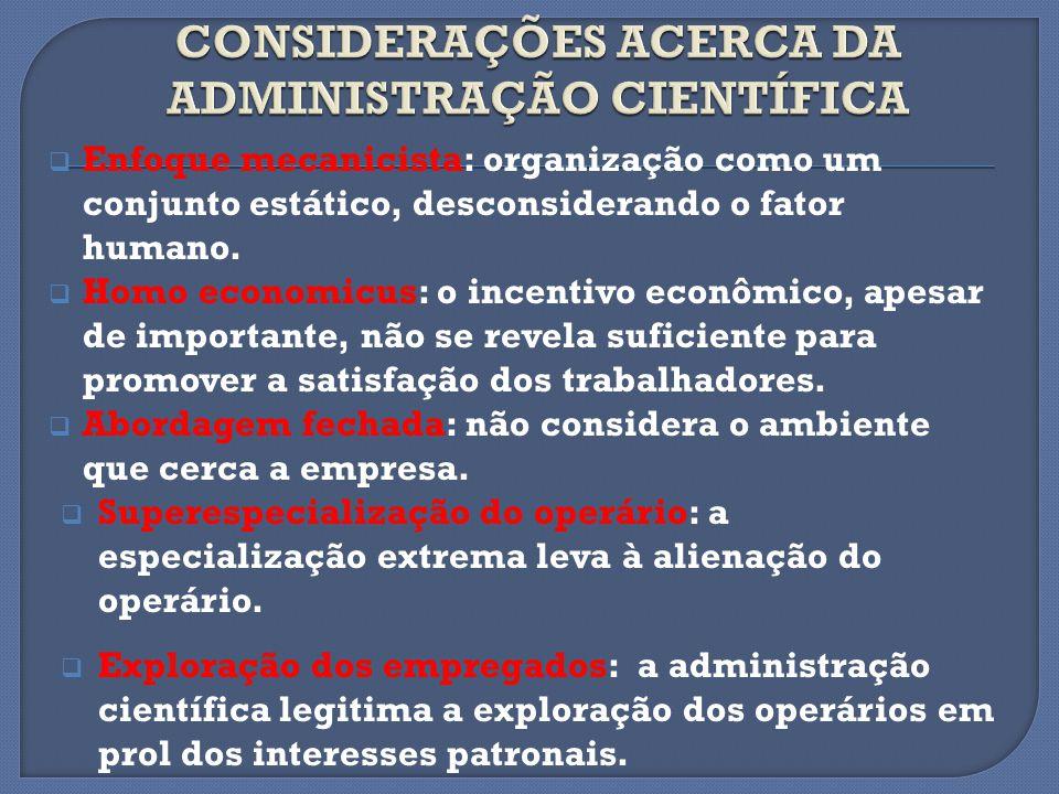 CONSIDERAÇÕES ACERCA DA ADMINISTRAÇÃO CIENTÍFICA
