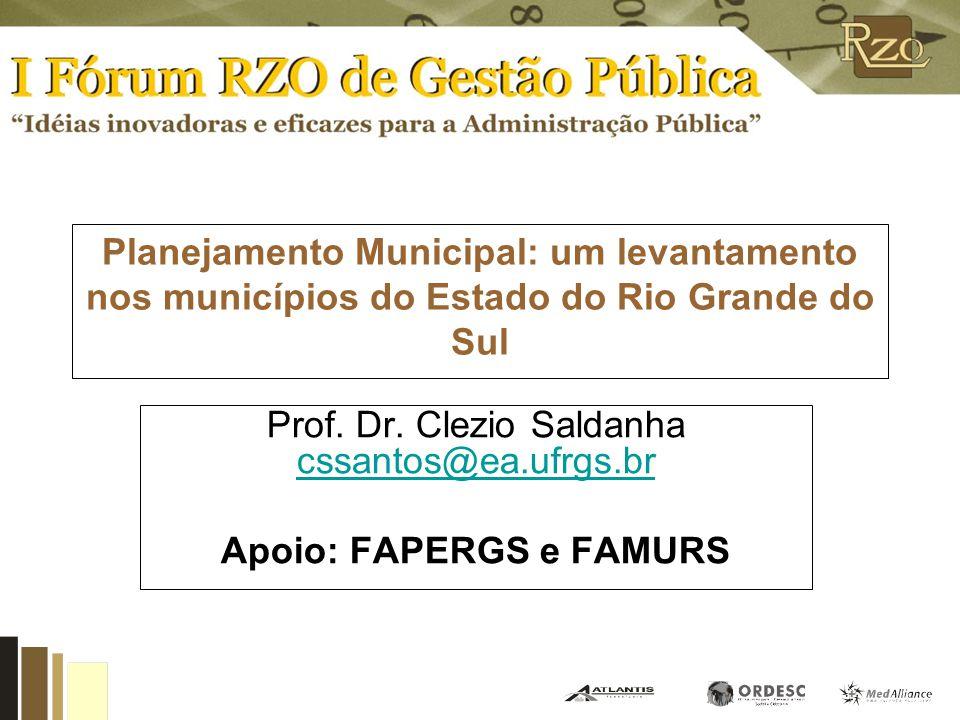 Prof. Dr. Clezio Saldanha cssantos@ea.ufrgs.br Apoio: FAPERGS e FAMURS