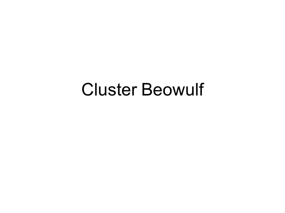 Cluster Beowulf