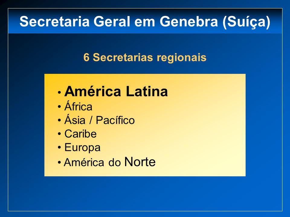 Secretaria Geral em Genebra (Suíça) 6 Secretarias regionais