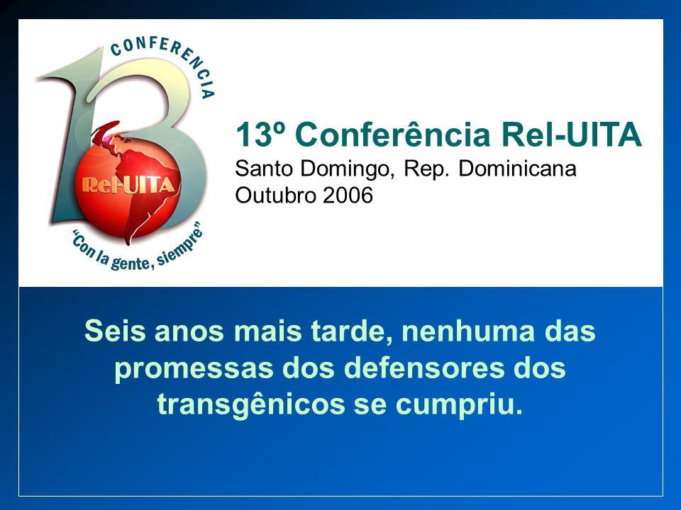 13º Conferência Rel-UITA Santo Domingo, Rep. Dominicana Outubro 2006