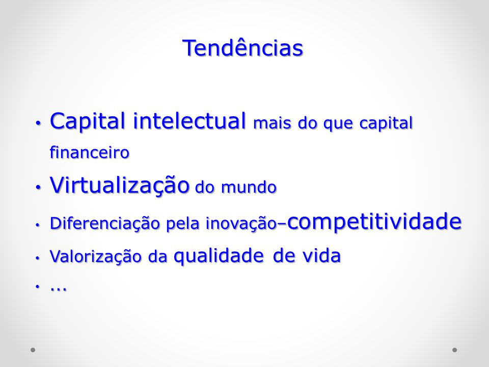 Capital intelectual mais do que capital financeiro