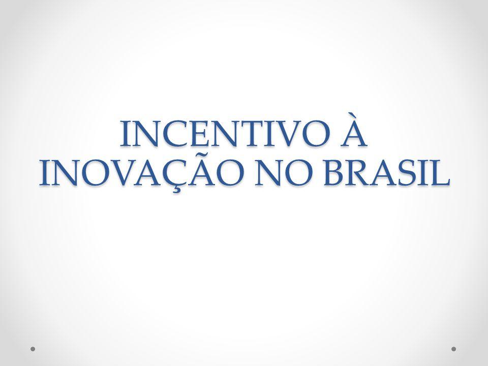 INCENTIVO À INOVAÇÃO NO BRASIL