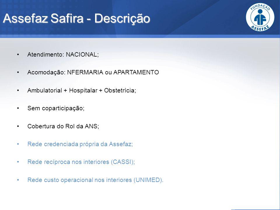 Assefaz Safira - Descrição