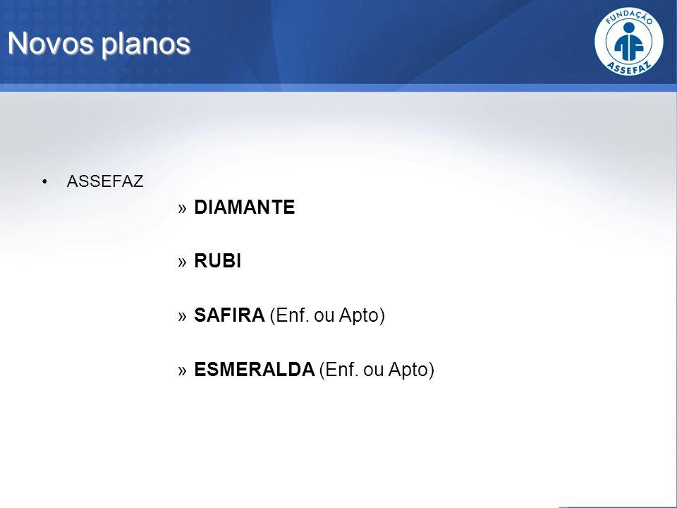 Novos planos DIAMANTE RUBI SAFIRA (Enf. ou Apto)