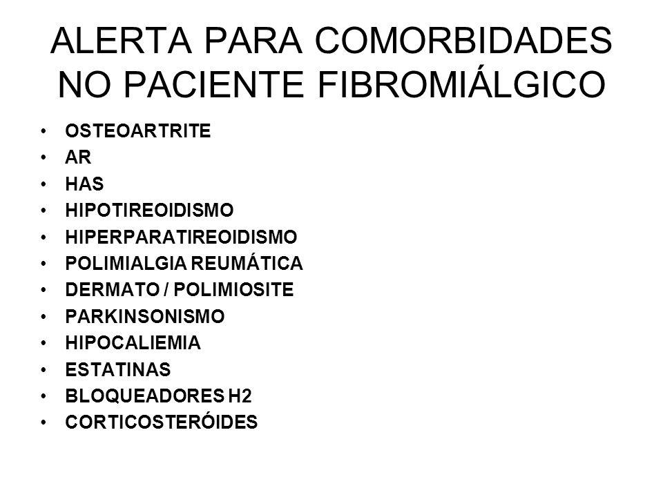 ALERTA PARA COMORBIDADES NO PACIENTE FIBROMIÁLGICO