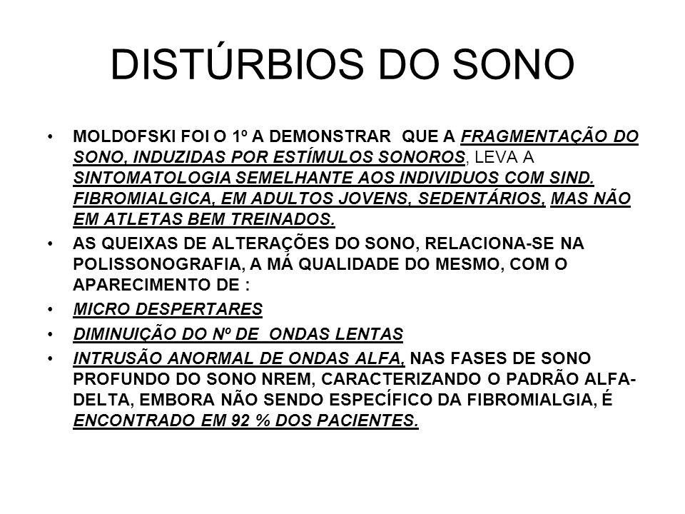 DISTÚRBIOS DO SONO