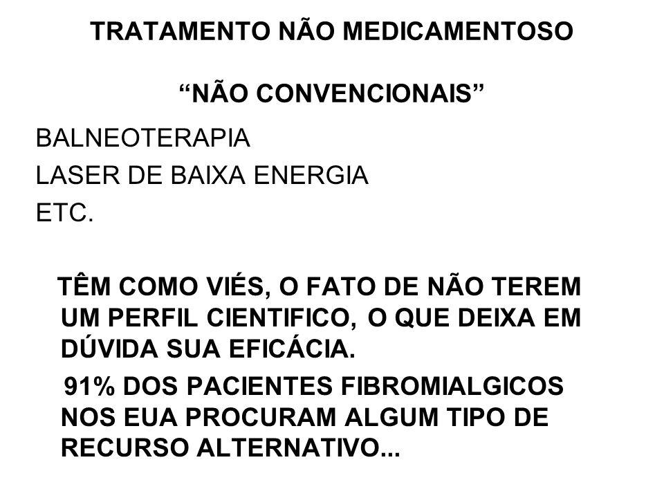 TRATAMENTO NÃO MEDICAMENTOSO NÃO CONVENCIONAIS