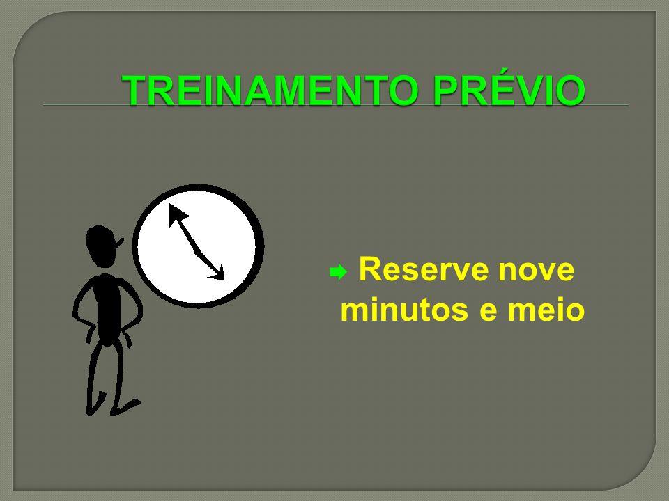 Reserve nove minutos e meio