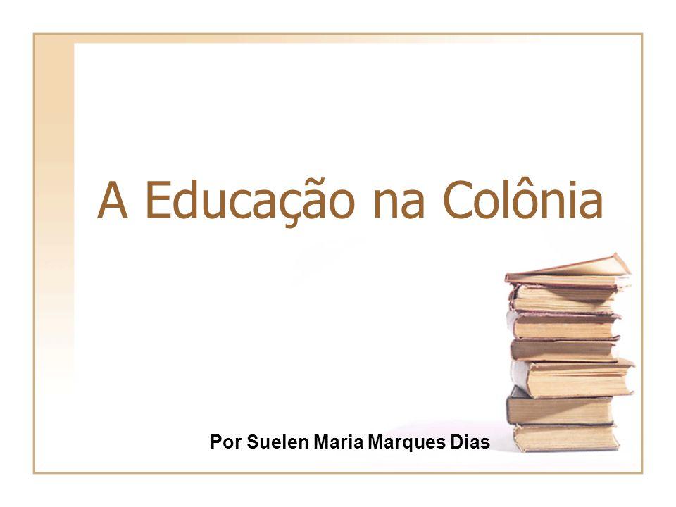 Por Suelen Maria Marques Dias