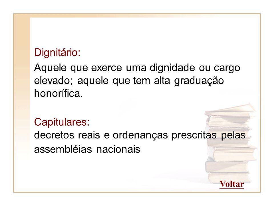 decretos reais e ordenanças prescritas pelas assembléias nacionais