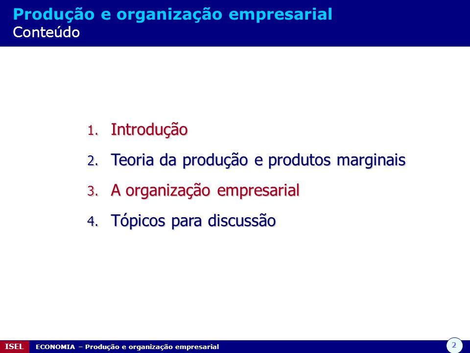 Teoria da produção e produtos marginais A organização empresarial