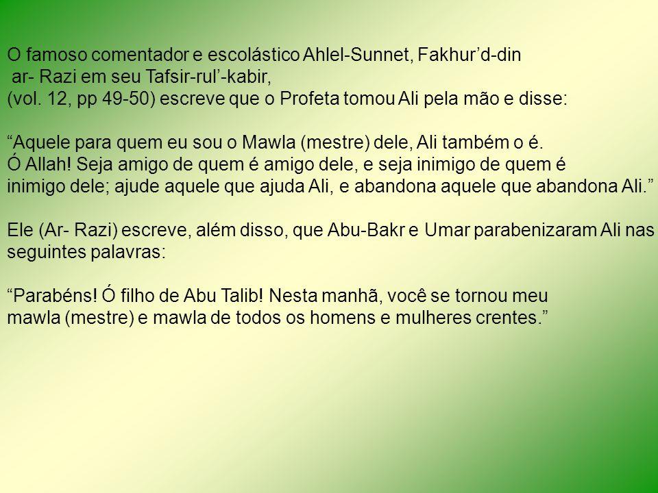 O famoso comentador e escolástico Ahlel-Sunnet, Fakhur'd-din