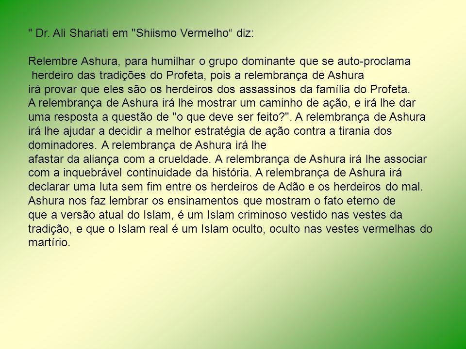 Dr. Ali Shariati em Shiismo Vermelho diz: