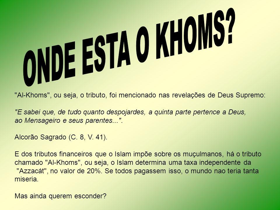 ONDE ESTA O KHOMS