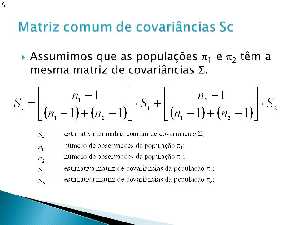 Matriz comum de covariâncias Sc