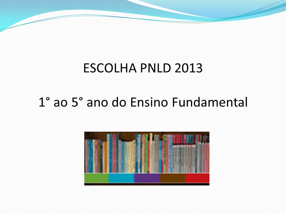 1° ao 5° ano do Ensino Fundamental