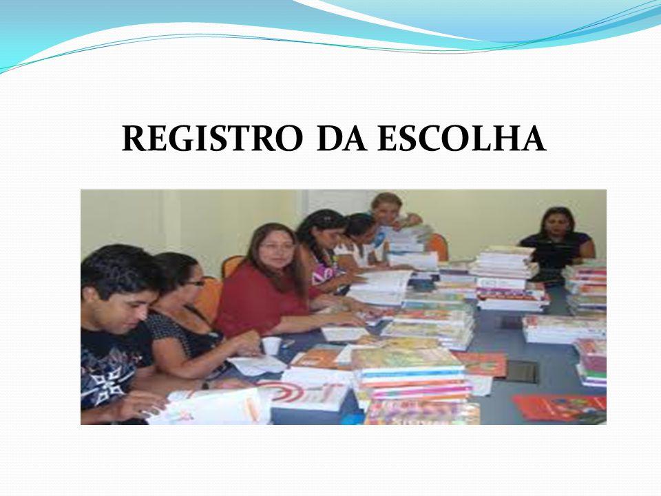 REGISTRO DA ESCOLHA