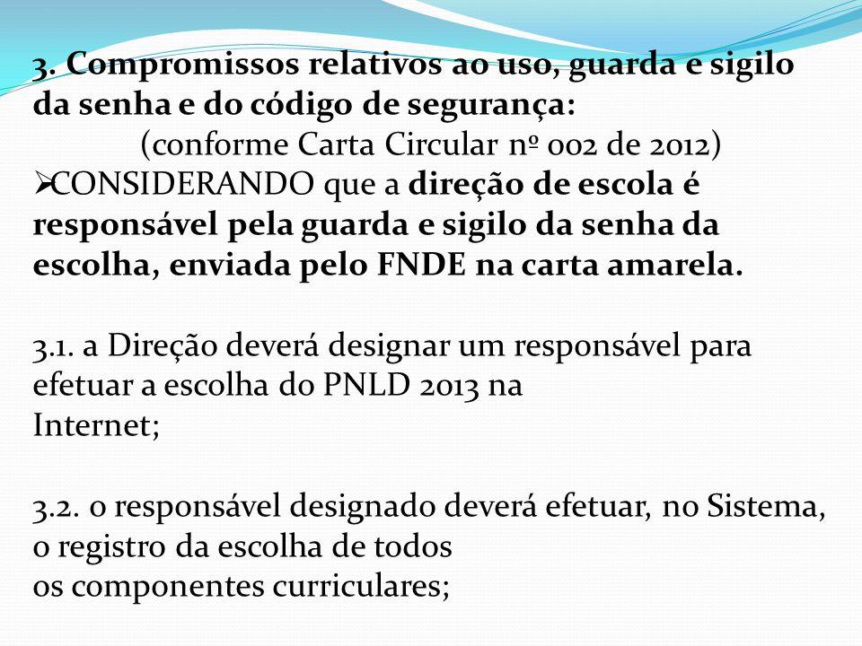 (conforme Carta Circular nº 002 de 2012)
