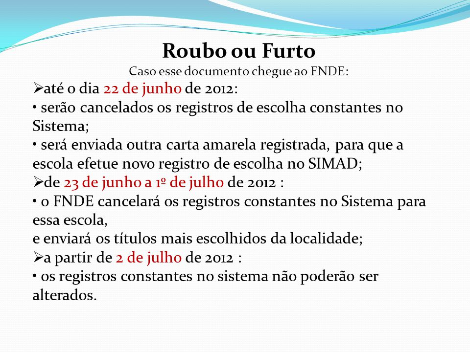 Caso esse documento chegue ao FNDE: