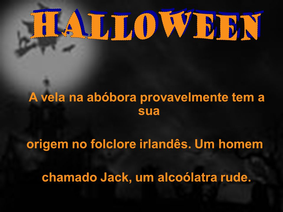 Halloween origem no folclore irlandês. Um homem